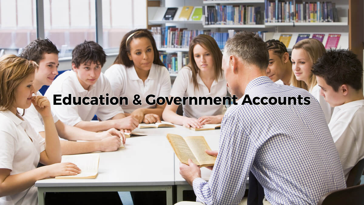 Handling Education & Goverment Accounts